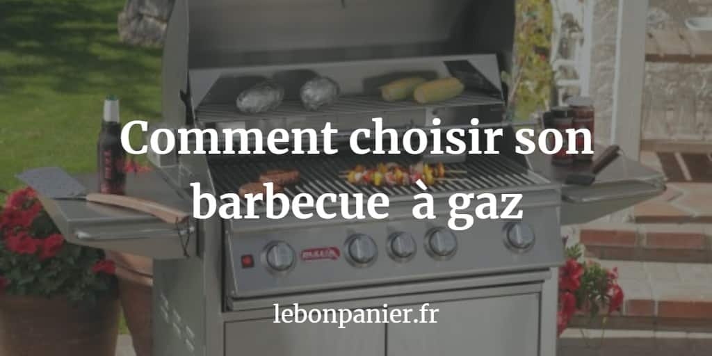 Les 3 Meilleurs barbecues à gaz 2020 – Comparatifs & Avis